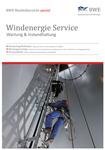 BWE Marktübersicht spezial Windkraft Service - Wartung & Instandhaltung