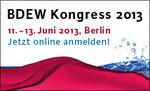 BDEW Kongress 2013 - Märkte und Systeme im Umbruch
