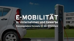 Wuppertal: E-Mobilität in Unternehmen und Gewerbe – Energiegeladene Konzepte für den Mittelstand