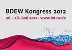 BDEW Kongress vom 26. bis 28. Juni 2012 in Berlin