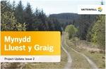 The Onshore Mynydd Lluest y Graig Wind Farm in Wales