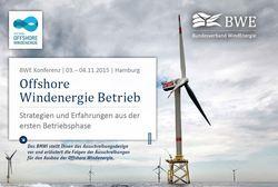 Im Rahmen der Konferenz werden die Themen ,Kostensenkungsmaßnahmen' und ,Offshore Erfahrungsberichte' behandelt