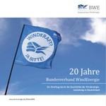 20 Jahre BWE - 20 Jahre hart am Wind