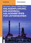Von P wie Planung bis S wie Stilllegung: Neues Fachbuch liefert Überblick über das Anlagenrecht