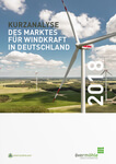 Aktuelle Marktstudie zur Windenergie: Deutscher Markt droht noch stärker einzubrechen – Politik zögerlich