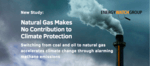 Natural gas accelerates climate change through alarming methane emissions