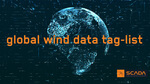 SCADA International Publishes 350 Additional Tags to Enable Interoperability in the Wind Industry